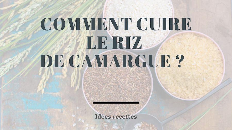 Riz de Camargue - idées recettes